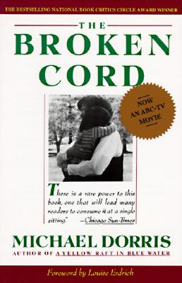 Broken Cord By Dorris, Michael